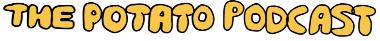 The Potato Podcast Shop
